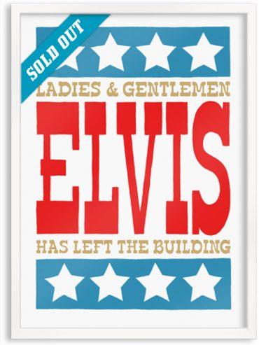 Elvis has left the building (Light Gold)